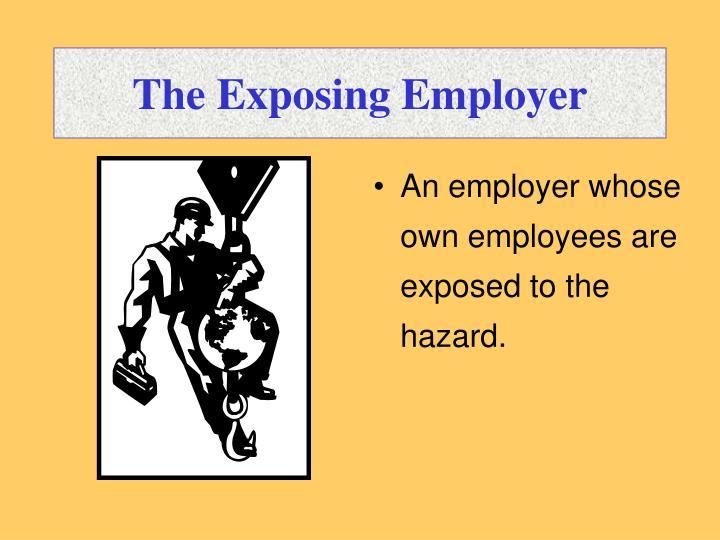 The Exposing Employer