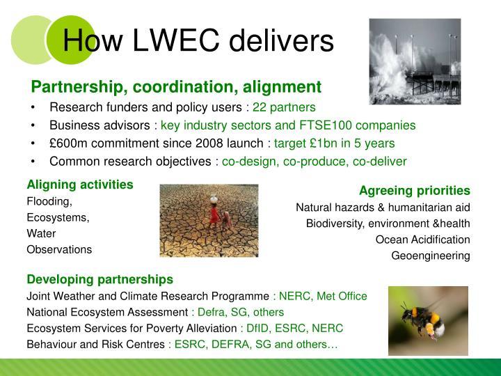 How lwec delivers