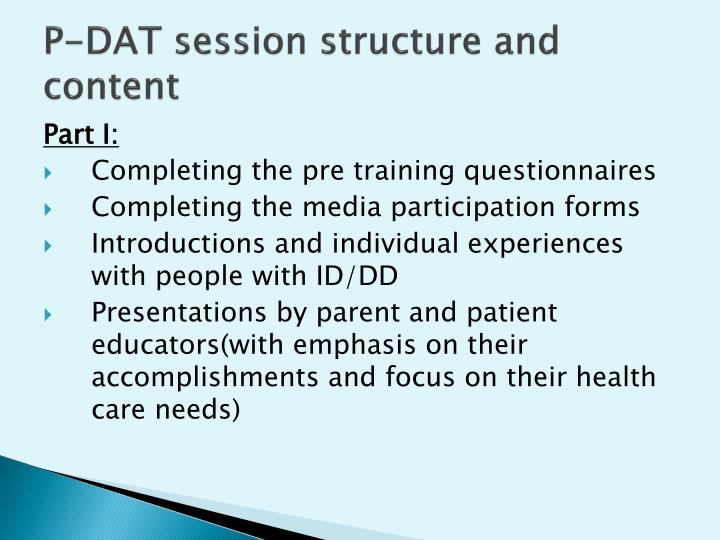 P-DAT session structure and content
