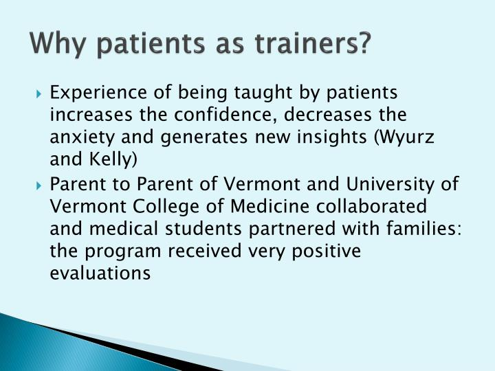 Why patients as trainers?