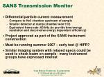 sans transmission monitor