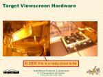 target viewscreen hardware