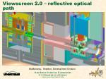 viewscreen 2 0 reflective optical path