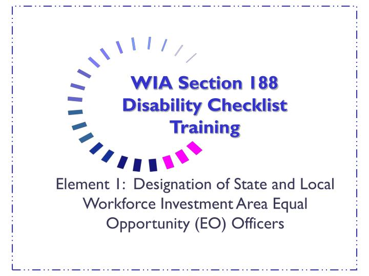 wia section 188 disability checklist training n.