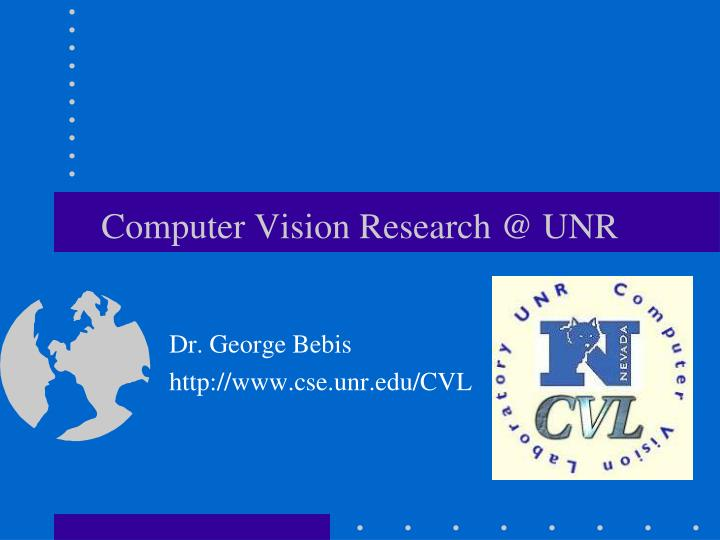 computer vision research @ unr n.