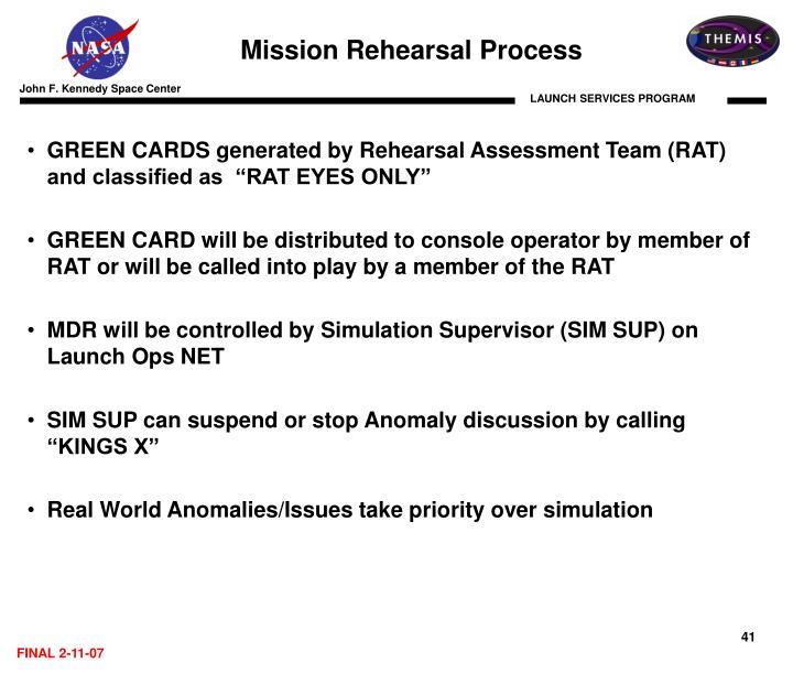 Mission Rehearsal Process