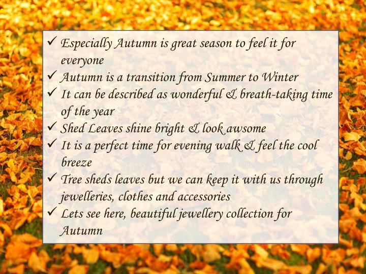 Especially Autumn is