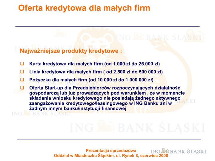 Oferta kredytowa dla małych firm
