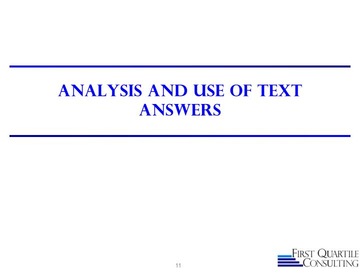 Analysis and use of Text Answers