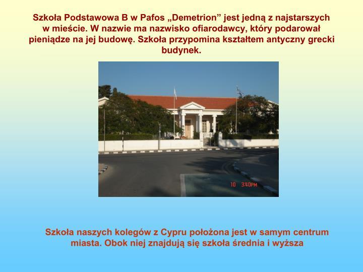 """Szkoła Podstawowa B w Pafos """"Demetrion"""" jest jedną z najstarszych"""