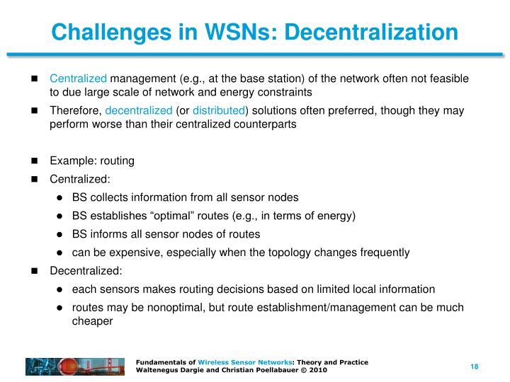 Challenges in WSNs: Decentralization