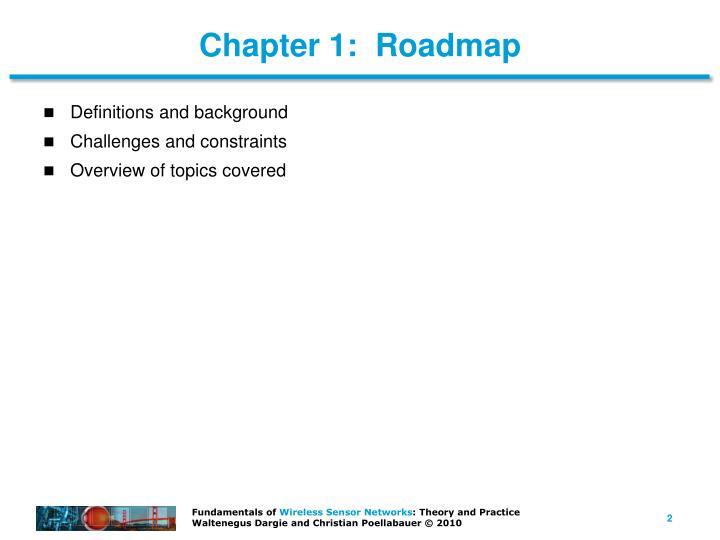 Chapter 1 roadmap