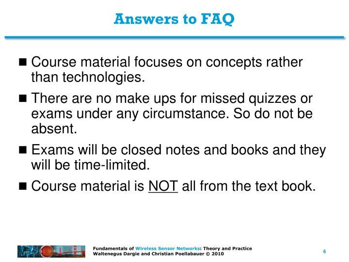 Answers to FAQ