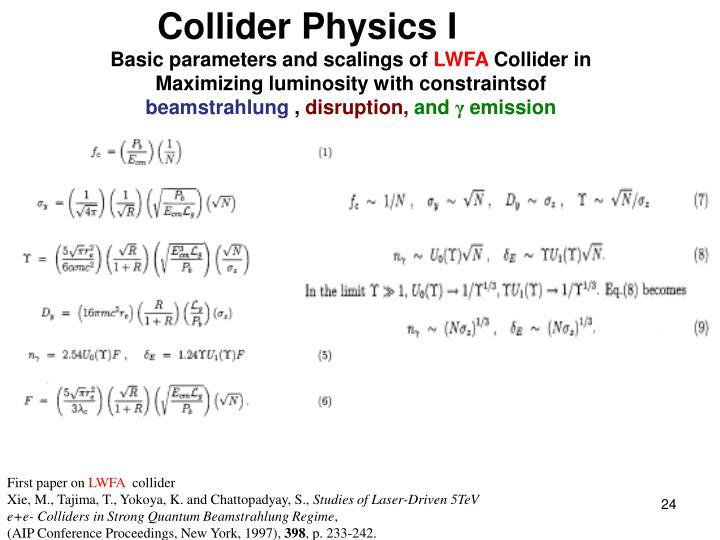 Collider Physics I