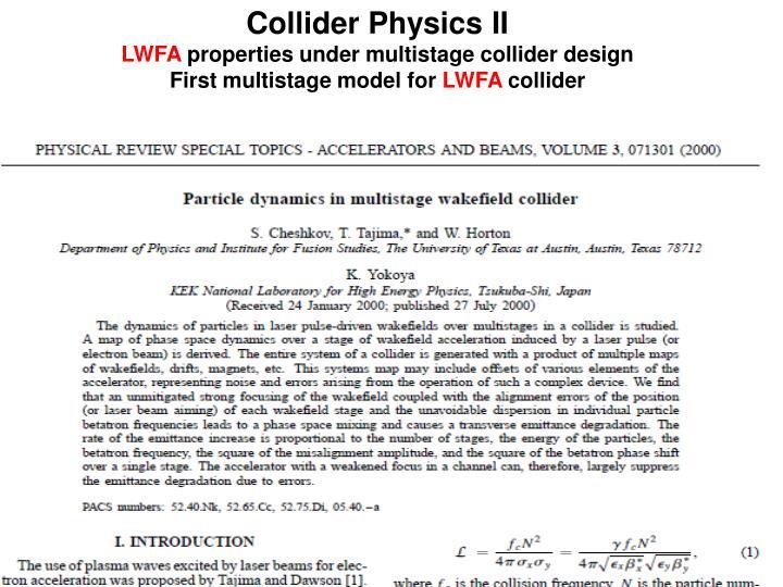Collider Physics II