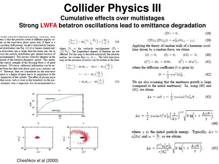 Collider Physics III