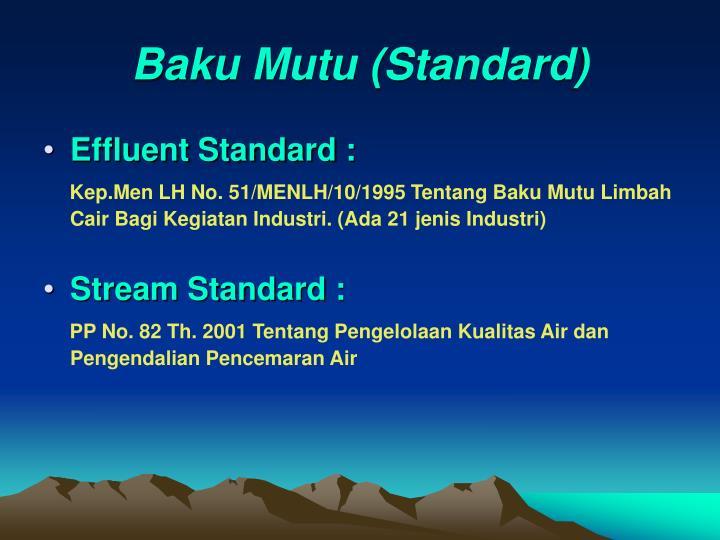 Baku Mutu (Standard)
