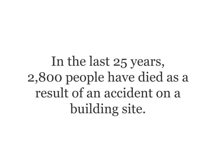 In the last 25 years,