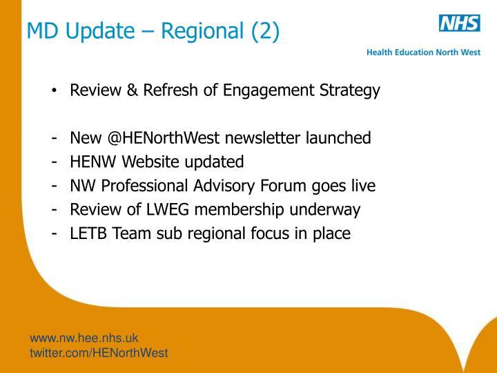 MD Update – Regional (2)