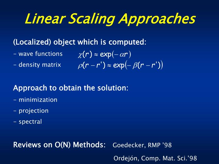 Linear Scaling Approaches