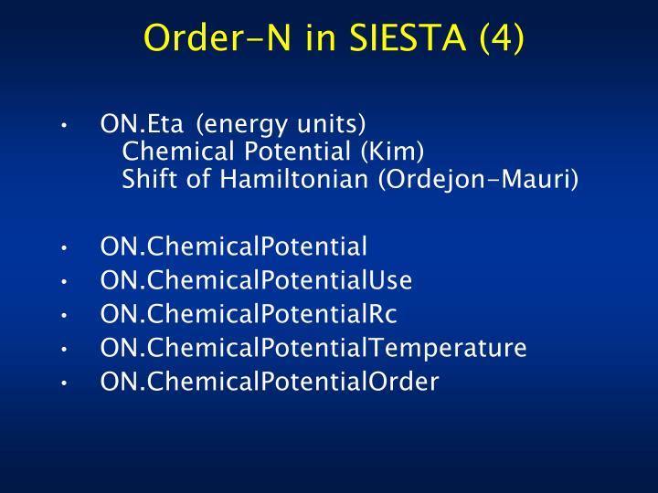 Order-N in SIESTA (4)
