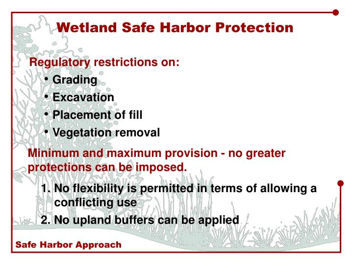 Wetland Safe Harbor Protection
