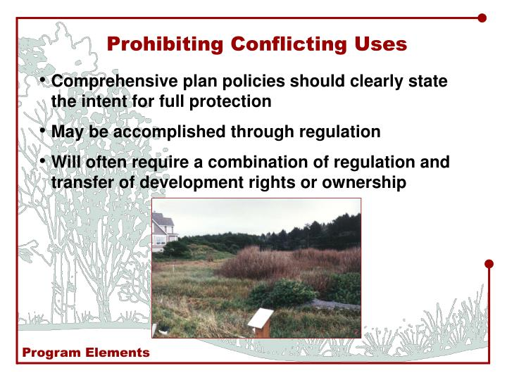 Prohibiting Conflicting Uses