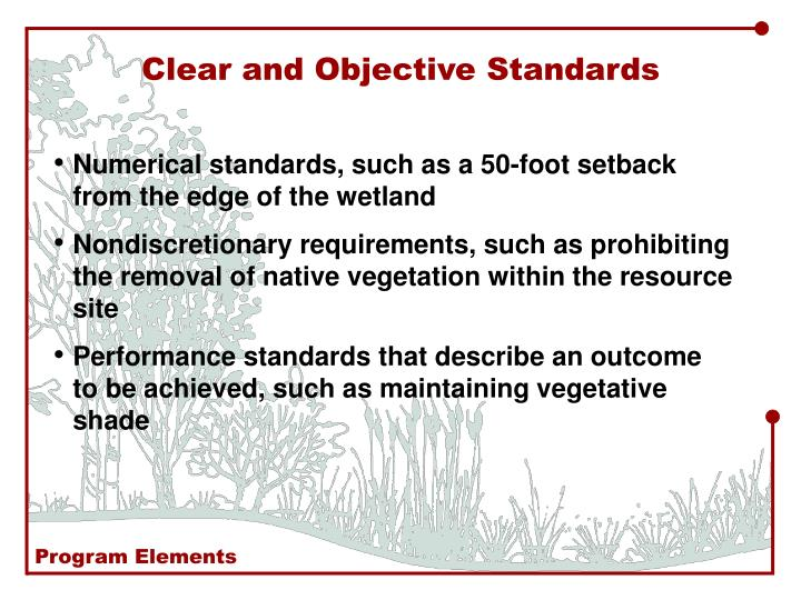 Clear and Objective Standards