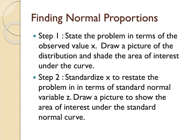 Finding Normal Proportions