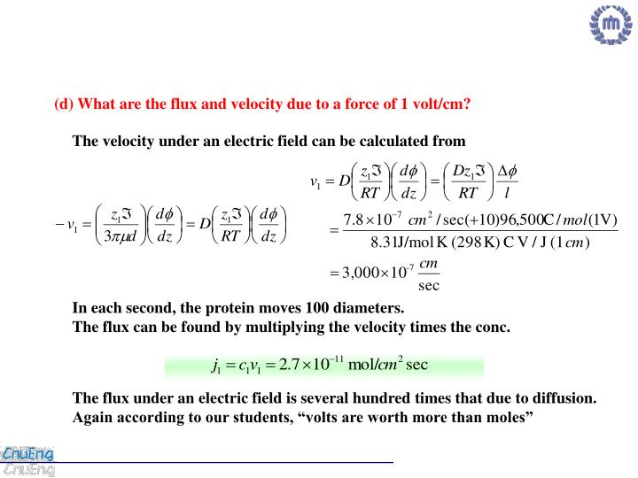 (d) What are the flux and velocity due to a force of 1 volt/cm?