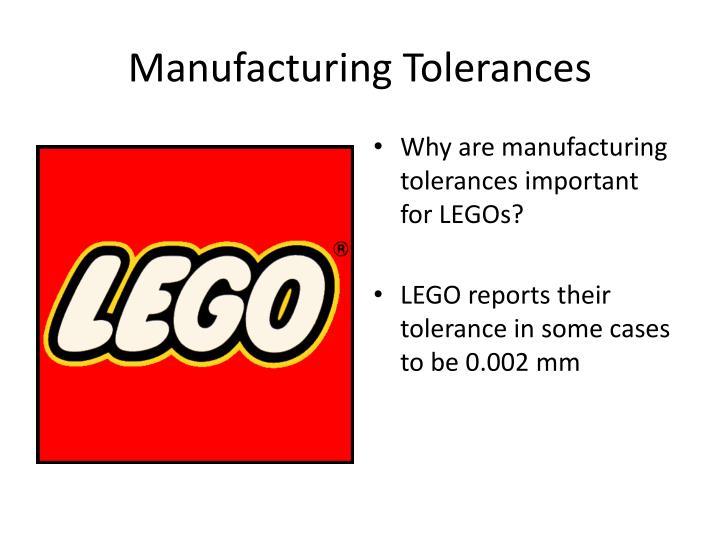 Manufacturing Tolerances