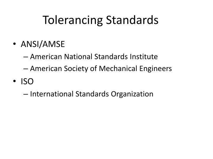 Tolerancing Standards