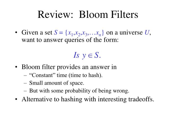 Review:  Bloom Filters