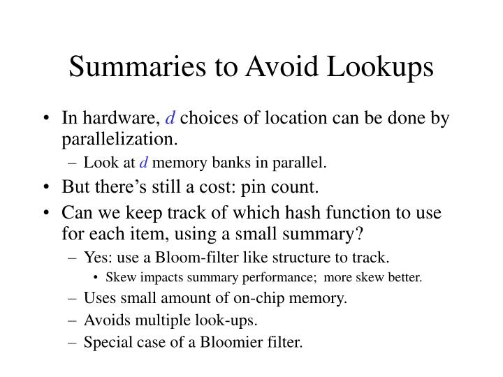 Summaries to Avoid Lookups