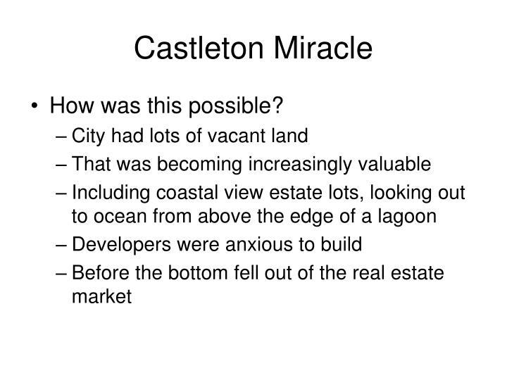 Castleton Miracle