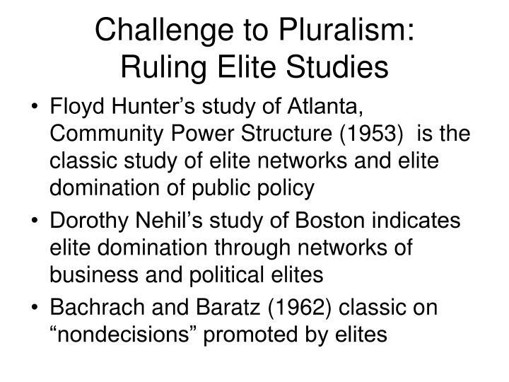 Challenge to Pluralism: