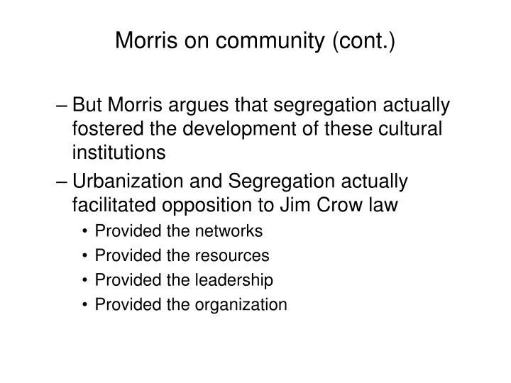 Morris on community (cont.)