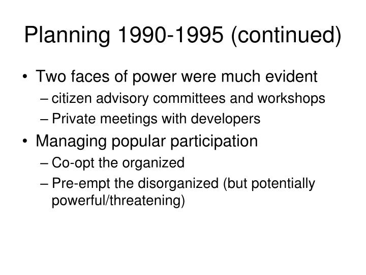 Planning 1990-1995 (continued)
