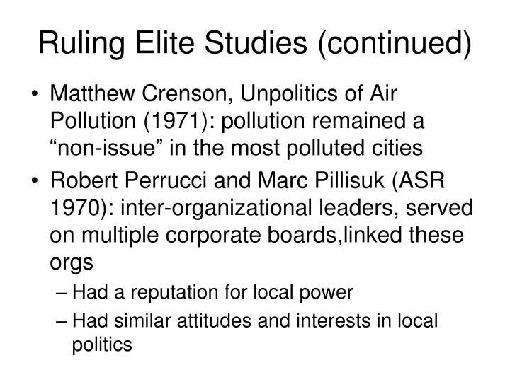 Ruling Elite Studies (continued)