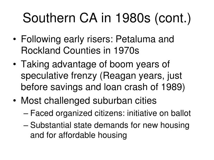 Southern CA in 1980s (cont.)