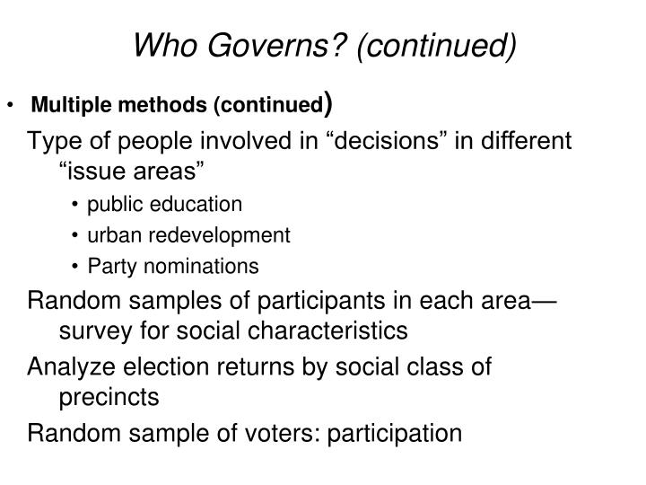 Who Governs? (continued)