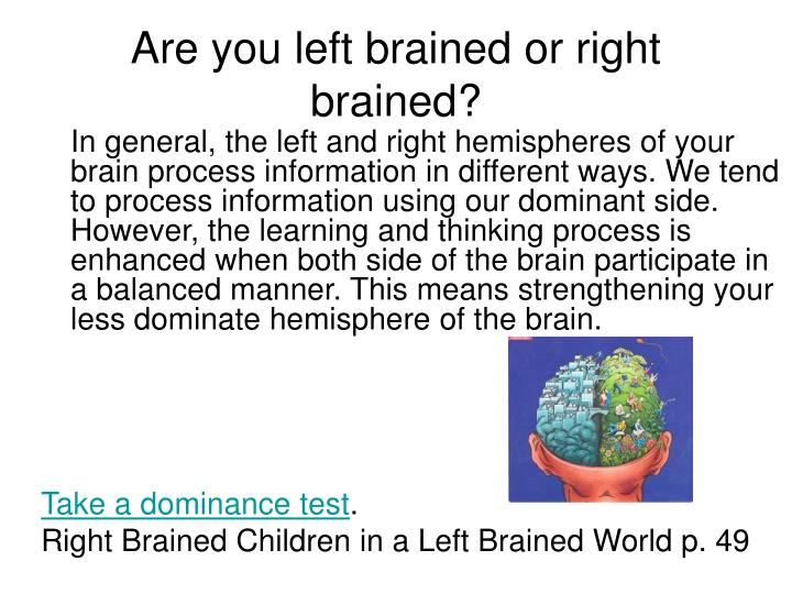 Are you left brained or right brained?
