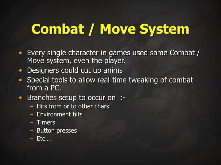Combat / Move System