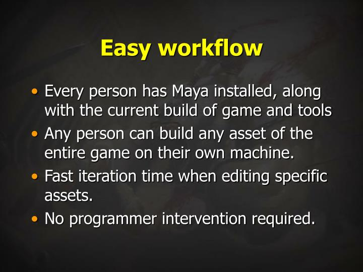 Easy workflow