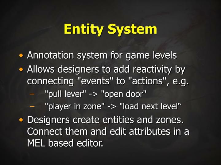 Entity System