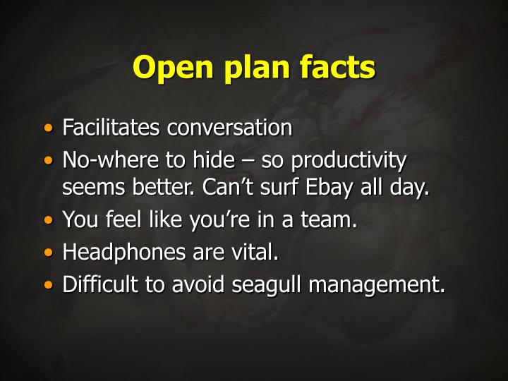 Open plan facts