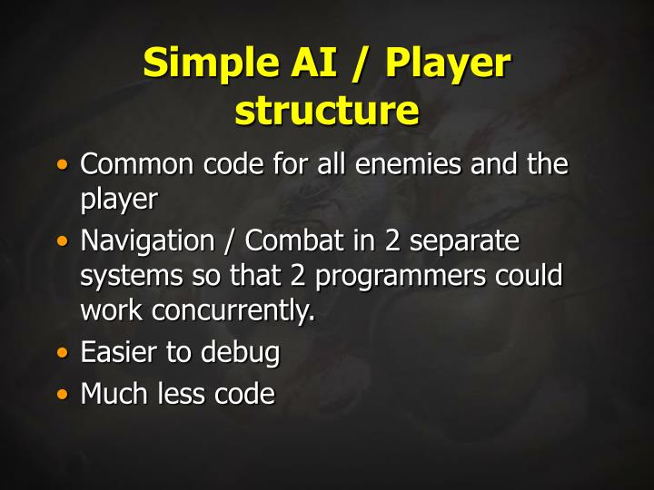 Simple AI / Player structure