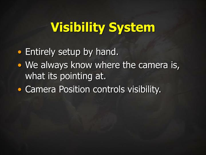 Visibility System