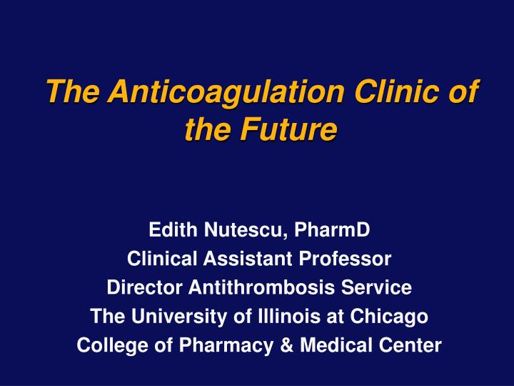 the anticoagulation clinic of the future n.