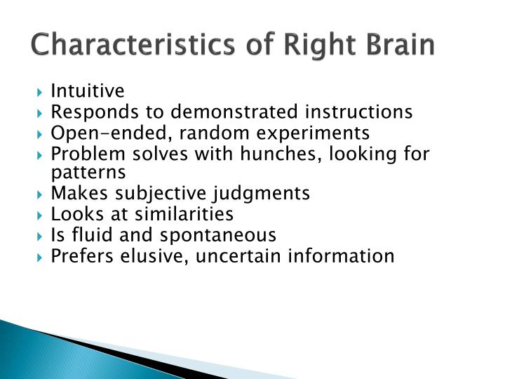 Characteristics of Right Brain